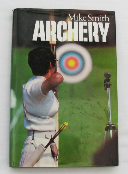 ARCHERY    by   Mike Smith
